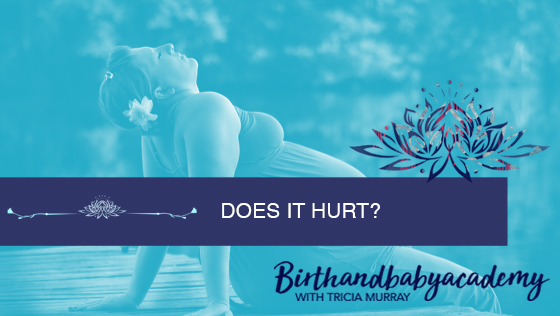 Does Childbirth Hurt