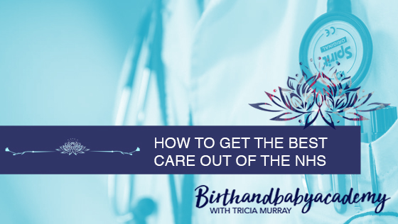 How to get the best care out of the NHS