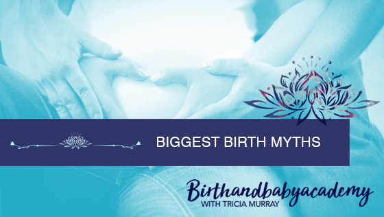 biggest birth myths