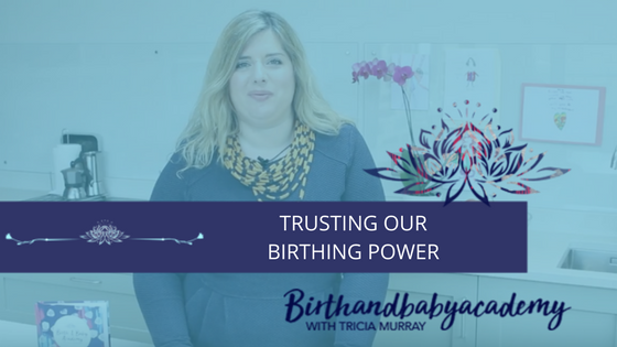 Trusting Our Birthing Power
