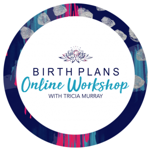 Birth Plans Online Workshops